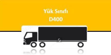 YÜK SINIFI - D 400